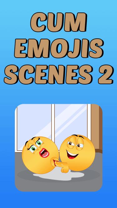 Cum Emoji Scenes 2 APP